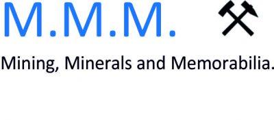 Mining, Minerals & Memorabilia (MMM)