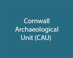 Cornwall Archaeological Unit (CAU)